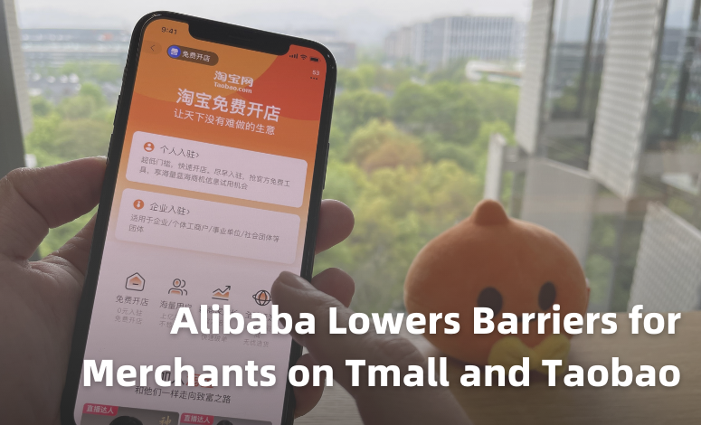 Alibaba Lowers Barriers for Merchants on Tmall and Taobao